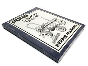 Ford 1120 1220 Tractor Factory Service Manual Repair Shop Book New With Binder