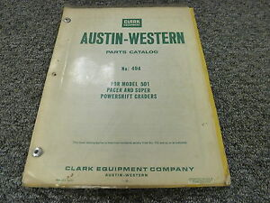 Clark Austin Western 501 Pacer 501 Super Powershift Grader Parts Catalog Manual