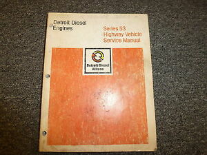 Detroit Diesel Models 3 53 4 53 6v 53 8v 53 Engine Shop Service Repair Manual