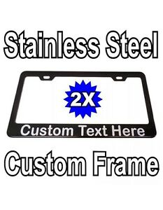 2x Custom Printed Black Stainless Steel Metal License Plate Frame With Your Text