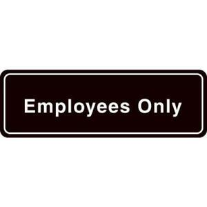 employees Only Interior Sign