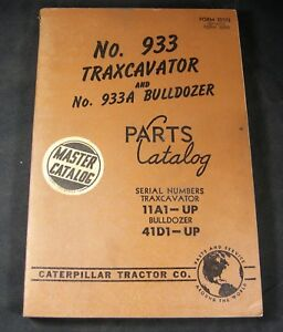 Cat Caterpillar 933 Traxcavator 933a Bulldozer Parts Manual Book 11a1 up 41d1 up