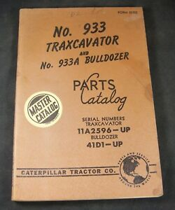 Caterpillar Cat 933 Traxcavator 933a Bulldozer Parts Manual 11a2596 up 41d1 up