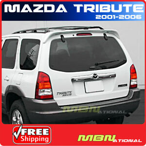 01 06 Mazda Tribute 4dr Suv Rear Trunk Roof Tail Spoiler Primer Unpainted Abs