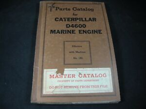 Vintage 1941 Caterpillar Cat D4600 Marine Engine Parts Manual Book S n 1n1