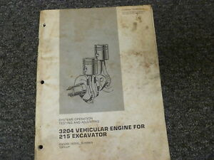 Caterpillar Cat 3204 Engine On 215 Excavator System Test Adjust Service Manual