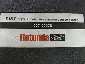 Ford Rotunda 007 00075 Distributor Less Ignition Tester Special Service Tool Set