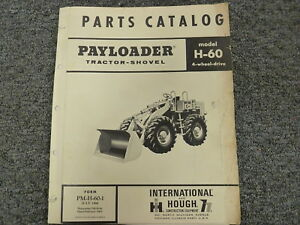 International Hough Ih H60 Pay Loader Tractor Shovel Parts Catalog Manual Book