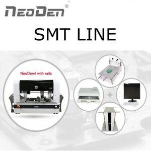 Neoden4 Smt Production Line With Reflow Oven Solder Printer And Smt Feeder j