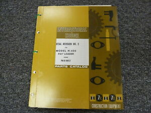 International Hough Ih H400 Payloader Wheel Loader Parts Catalog Manual Book
