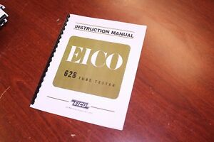Eico Model 628 Tube Tester Operating Instructions W Schematics