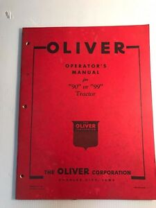 New Original Oliver Operator s Manual For 90 Or 99 Tractor No S1 4 a13
