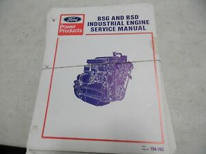 Ford Bsg And Bsd Industrial Engine Service Manual