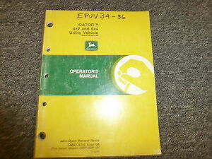 John Deere Gator 4x2 6x4 Utility Vehicle Owner Operator Manual Omm128780