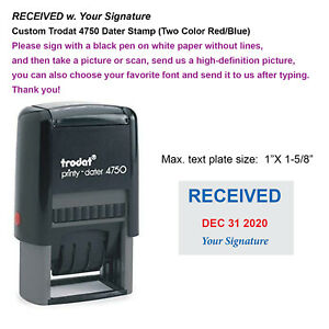 Received W Your Signature Custom Trodat 4750 Dater Stamp two Color Red blue