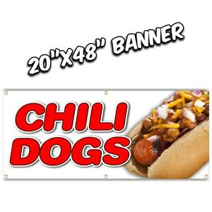 Chili Dogs Banner Deep Fried Fries Fish Fry Hot Dog Burger Nachos Bbq 20x48