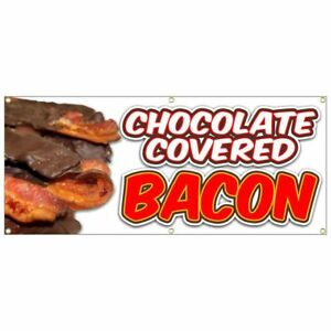 Chocolate Covered Bacon Banner Fried French Fries Fish Fry Hot Dog Nachos 20x48