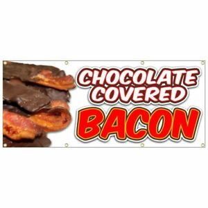 Chocolate Covered Bacon Banner Fried French Fries Fish Fry Hot Dog Nachos 24x60