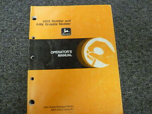 John Deere 640e Skidder 648e Grapple Skidder Owner Operator Manual Omt140623