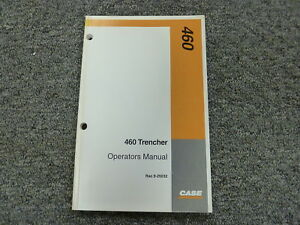 Case 460 Trencher Owner Operator Maintenance Manual Book Rac 9 25032
