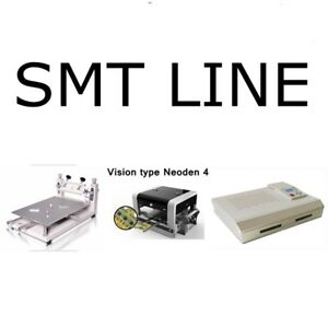 Smd Production Line smt Machine Neoden4 Solder Printer Reflow Oven J