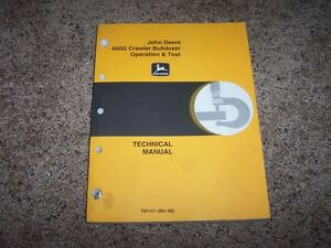 John Deere 400g Crawler Bulldozer Operation Test Technical Manual Tm1411