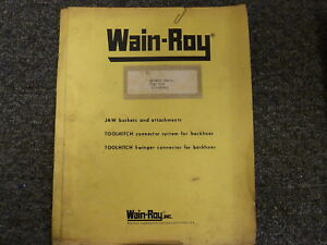 Wain roy Swinger Attachment For Case 580e Parts Catalog Owner Operator Manual