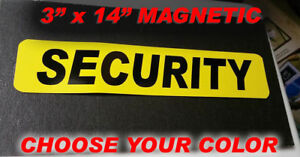 Magnetic Sign Security Police Guard Or Patrol Alarm Car Truck Or Vehicle 14