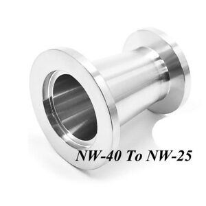 Nw 40 To Nw 25 Vacuum Fitting Stainless Steel Flange Adapter Conical Reducer