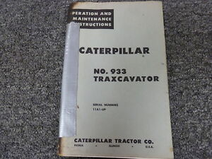 Caterpillar Cat 933 Traxcavator Owner Operator Maintenance Manual S n 11a1 up