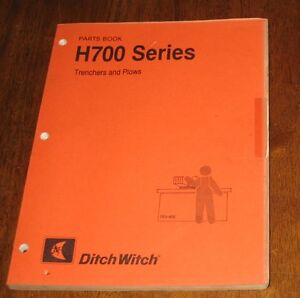 Ditch Witch H700 Series Parts Book Trenchers Plows Earth Saws