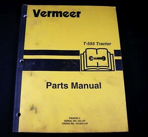 Vermeer T 555 Tractor Trencher Boring Parts Manual Book Catalog S n 262 Up T555