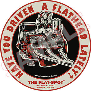 Have You Drivin A Flathead Lately Hot Rod Classic Car Sticker V8 Engine Ford