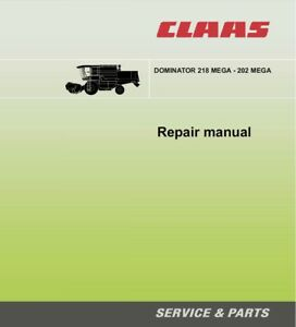 Claas Dominator 202 203 204 208 218 Mega Service Repair Manual Workshop