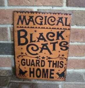 Primitive Wood Halloween Sign Magical Black Cats Guard This Home Hp