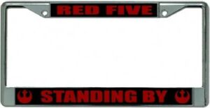 Red Five Standing By Star Wars Metal Chrome License Plate Frame