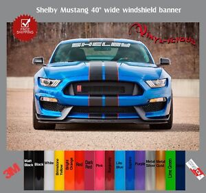 Ford Shelby Windshield Logo Text Banner Vinyl Decal Sticker 3m 40 Wide