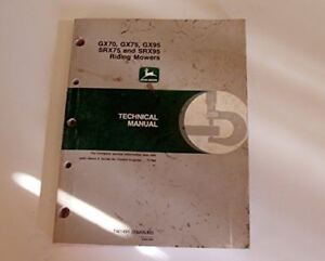 John Deere Gx70 Gx75 Gx95 Srx75 Srx95 Riding Mower Technical Manual Tm1992 pape