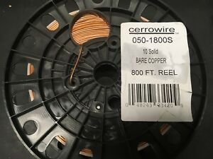 Cerrowire Copper Grounding Wire Electrical Cable 800 Ft 10 Gauge Solid Sd Bare
