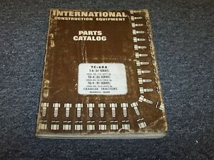 International Harvester T6 Td6 Td9 Bulldozer Dozer Crawler Parts Catalog Manual