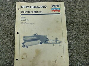 New Holland Ford Models 570 575 Baler Owner Operator Maintenance Manual
