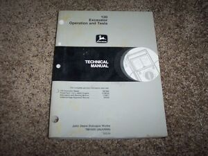 John Deere 120 Excavator Operation Test Shop Repair Technical Manual Tm1659