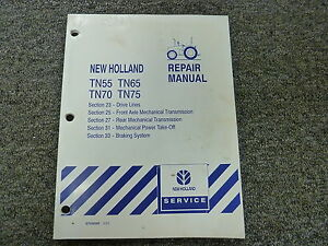 New Holland Tn55 Tn65 Tn70 Tn75 Tractor Shop Service Repair Manual Section 23 33