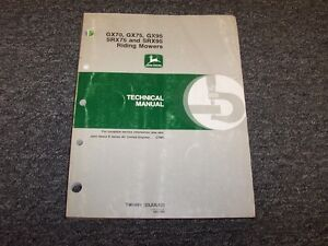 John Deere Gx70 Gx75 Gx95 Srx75 Srx95 Riding Mower Service Repair Manual Tm1491