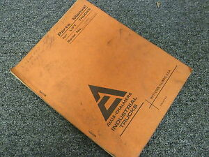 Allis Chalmers Fl30 24ps Fl40 24ps Fl50 24ps Forklift Parts Catalog Manual Book
