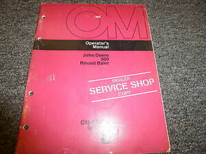 John Deere 500 Round Baler Owner Owner s Operator Manual User Guide Ome58251