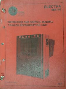 Trailer Refrigeration Unit Electra Nee 40 Operation Serivce Manual 1976