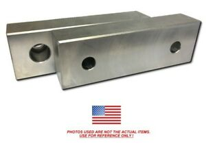 6 X 2 X 1 Machined Aluminum Soft Jaws For Kurt 6 Vises 6x2x1 Discount Free Ship