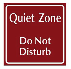 Quite Zone Do Not Disturb Sign Do Not Disturb 6 X 6 Plastic Red Sign Board