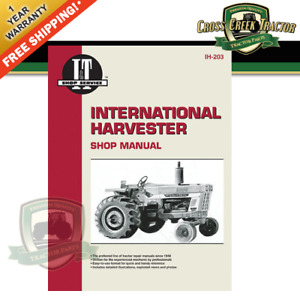 Itih203 New Shop Manual For International Harvester Gas Models 454 464 574